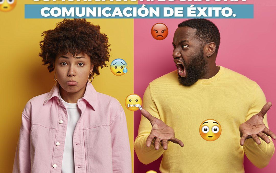 Las emociones y la comunicación. Logra una comunicación de éxito. 2